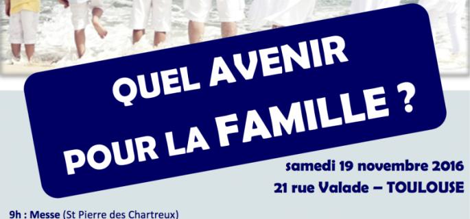 Quel avenir pour la famille? IV° colloque Anthropologie et Bioéthique à Toulouse