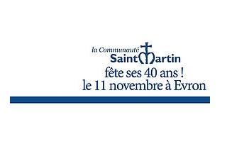 La communauté Saint-Martin fête ses 40 ans! Le 11 novembre à Evron
