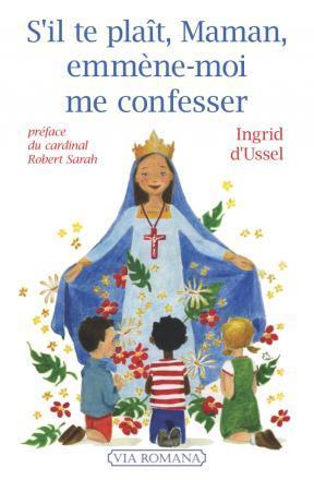 """Paris – """"Les bienfaits de la confession dans les familles et pour l'Eglise"""": conférence d'Ingrid d'Ussel"""