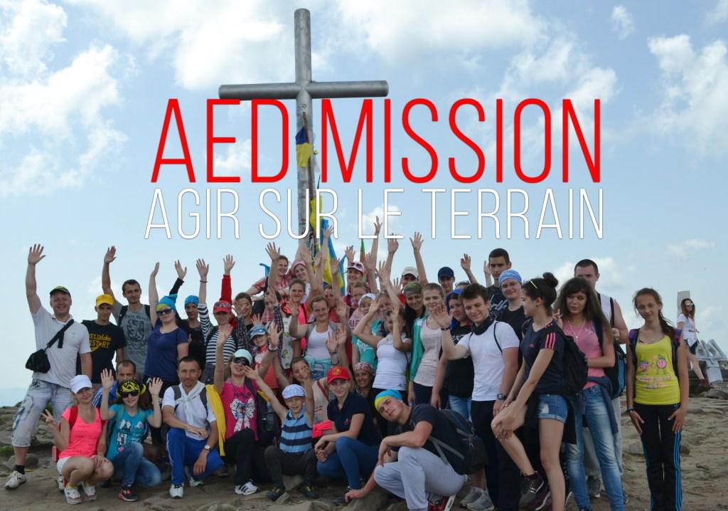 AED Mission: s'engager concrètement sur le terrain, à la rencontre de l'Eglise souffrante