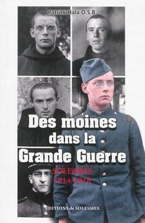 Des moines dans la Grande Guerre: Présentation des archives de l'abbaye de Belloc