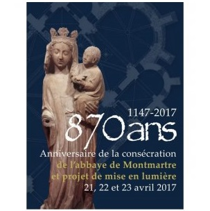 870 ans: anniversaire de la consécration de l'abbaye de Montmartre