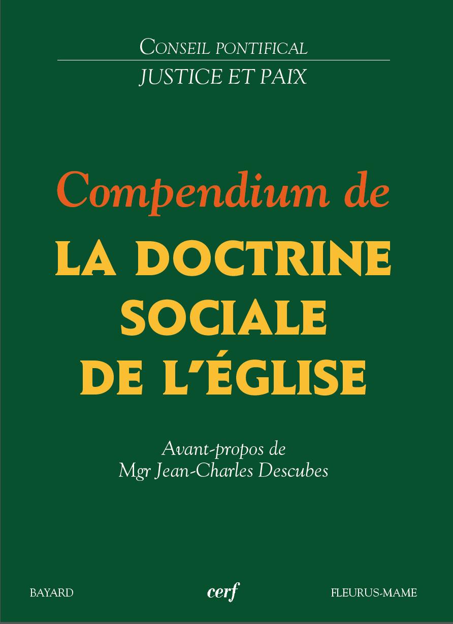 Compendium de la Doctrine sociale de l'Eglise – Liberté et loi morale – Valeurs- Principes