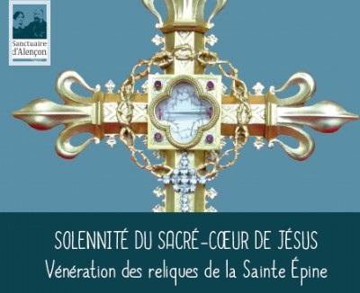 Solennité du Sacré-Coeur avec vénération des reliques de la Sainte Epine à Alençon
