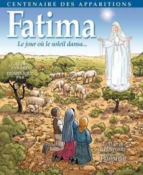 Fatima, Le jour où le soleil dansa: la BD qui permet aux enfants de découvrir les apparitions de Fatima