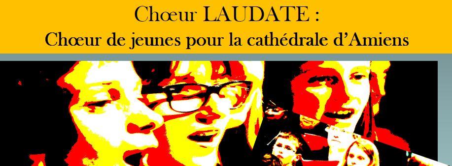 Le Chœur LAUDATE des jeunes de la cathédrale d'Amiens recrute