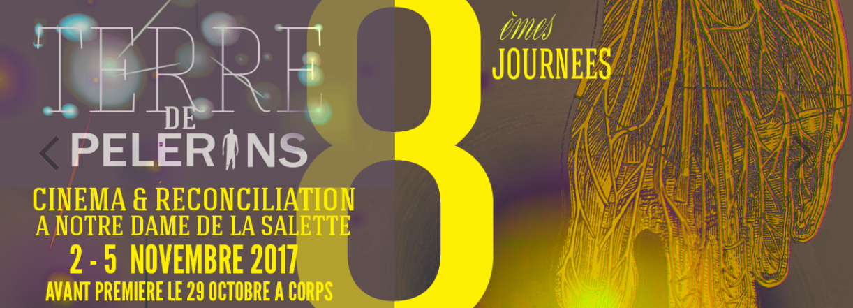 """Terre de pèlerins – 8e journées """"Cinéma & Réconciliation"""" à Notre-Dame de La Salette (38)"""