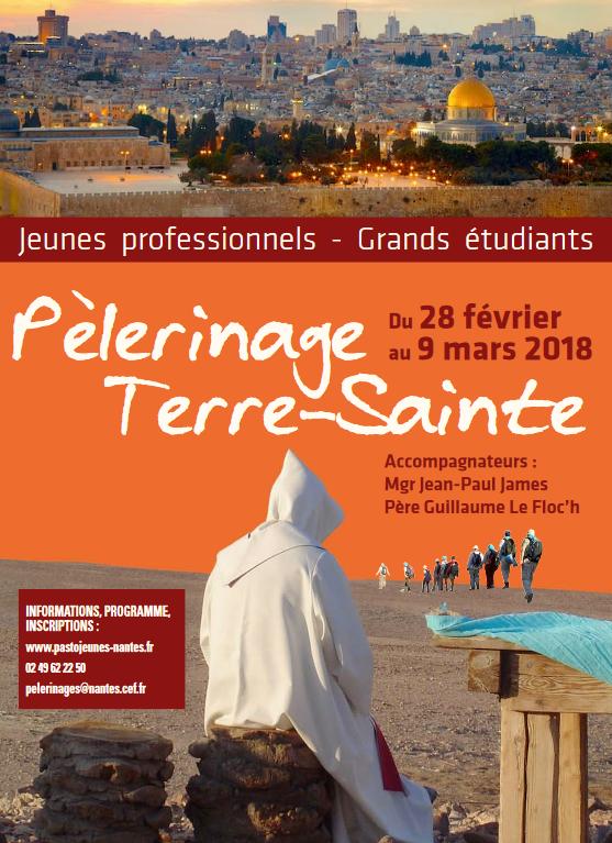Les jeunes adultes en Terre Sainte: pèlerinage du 28 février au 9 mars 2018 – diocèse de Nantes (44)