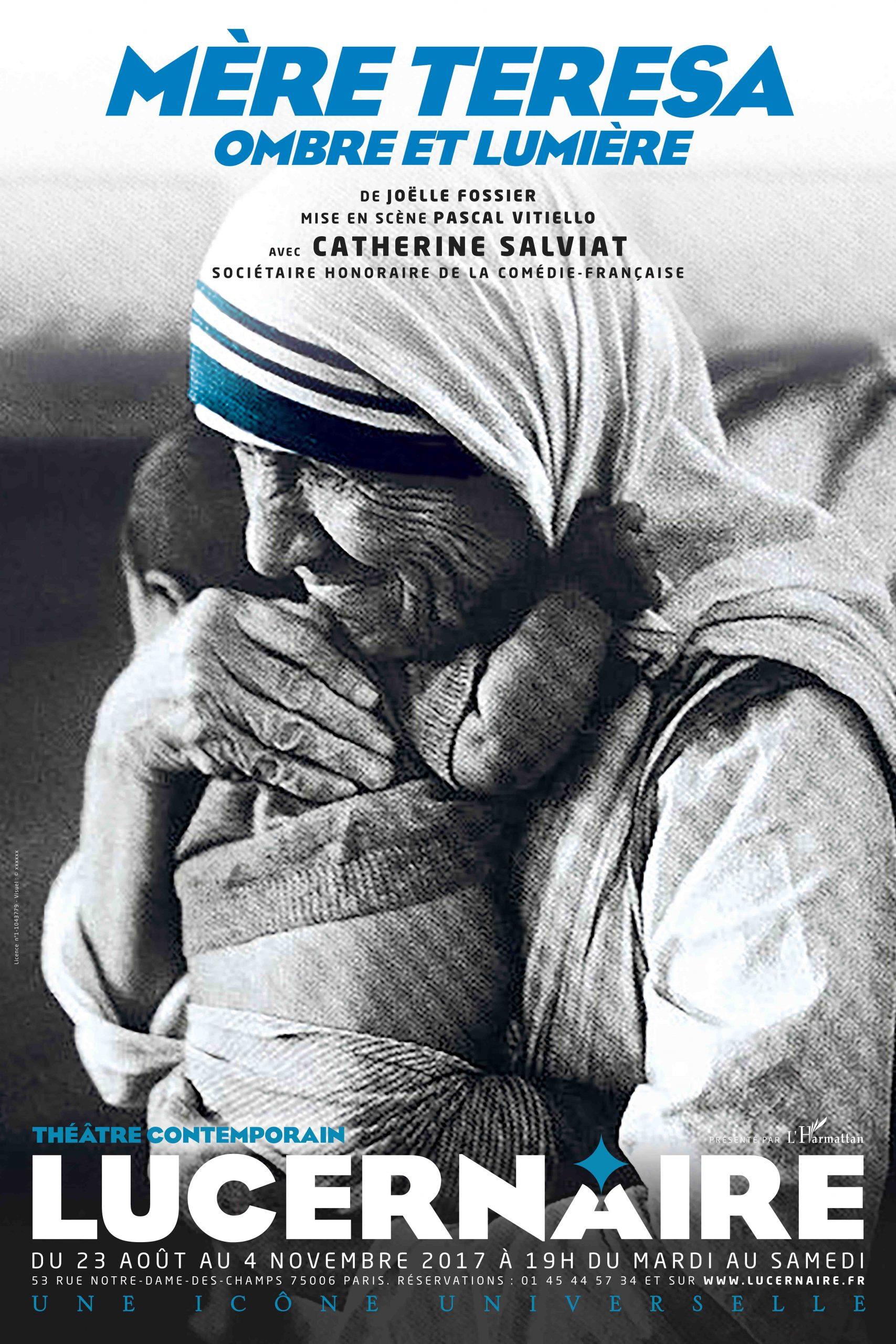 """Spectacle """"Mère Teresa, ombre et lumière"""" au Lucernaire jusqu'au 4 novembre"""