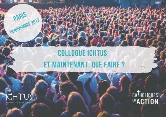 Colloque Catholiques en Action le 18 novembre à Paris