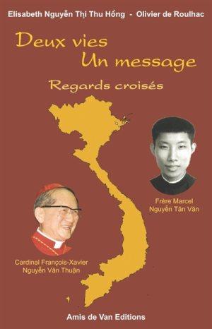 Livre – Deux vies, un message. Marcel Van, Cardinal Van Thuân
