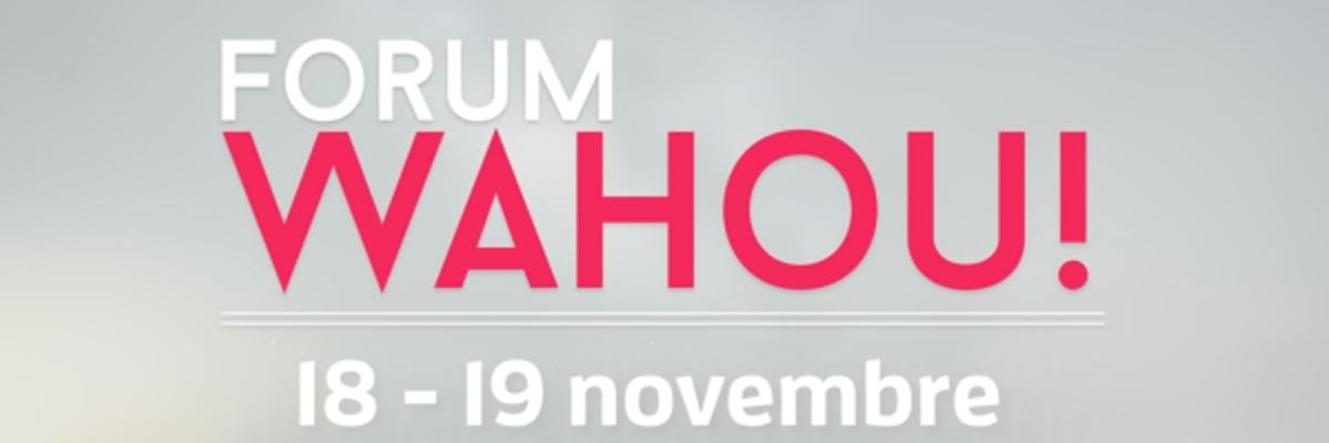 """Forum Wahou! """"Le corps, témoin de l'amour"""" à Lyon (69) les 18 et 19 novembre"""
