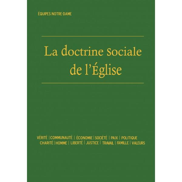 Finalement la doctrine sociale de l'Eglise c'est quoi?