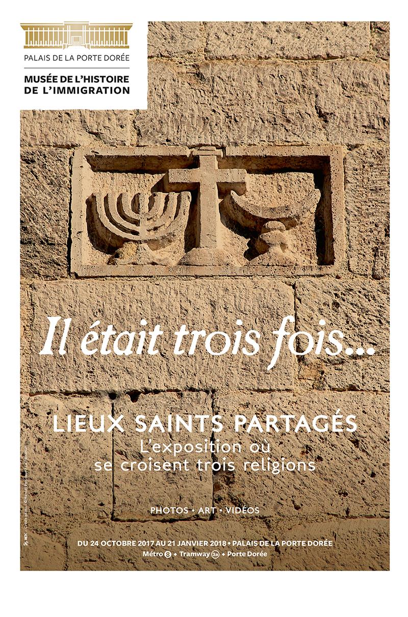 Exposition «Lieux saints partagés – Coexistences en Europe et en Méditerranée» jusqu'au 21 janvier 2018 à Paris