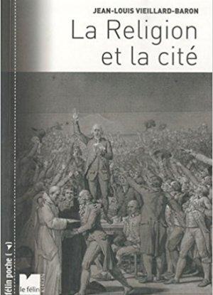 Livre – Une société sans religion entraîne une religion sans société.