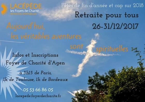 Retraite pour tous au Foyer de charité Notre-Dame de Lacépède (47) du 26 au 31 décembre