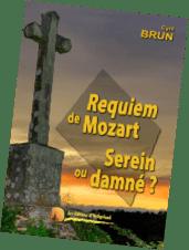 Que nous dit le Requiem du Dieu de Mozart ?