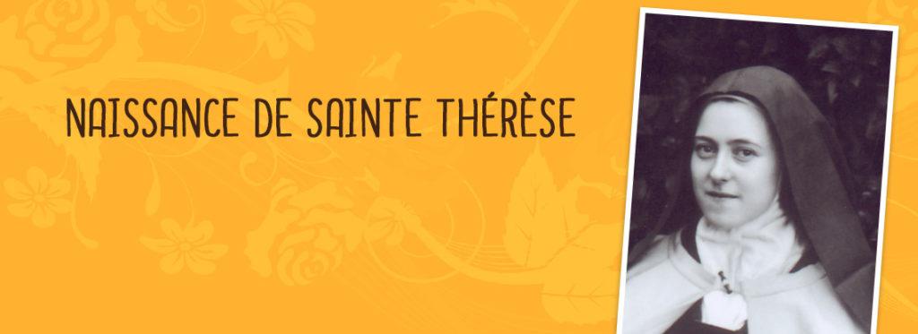 Anniversaire de la naissance de Sainte Thérèse le 2 janvier au Sanctuaire d'Alençon (61)