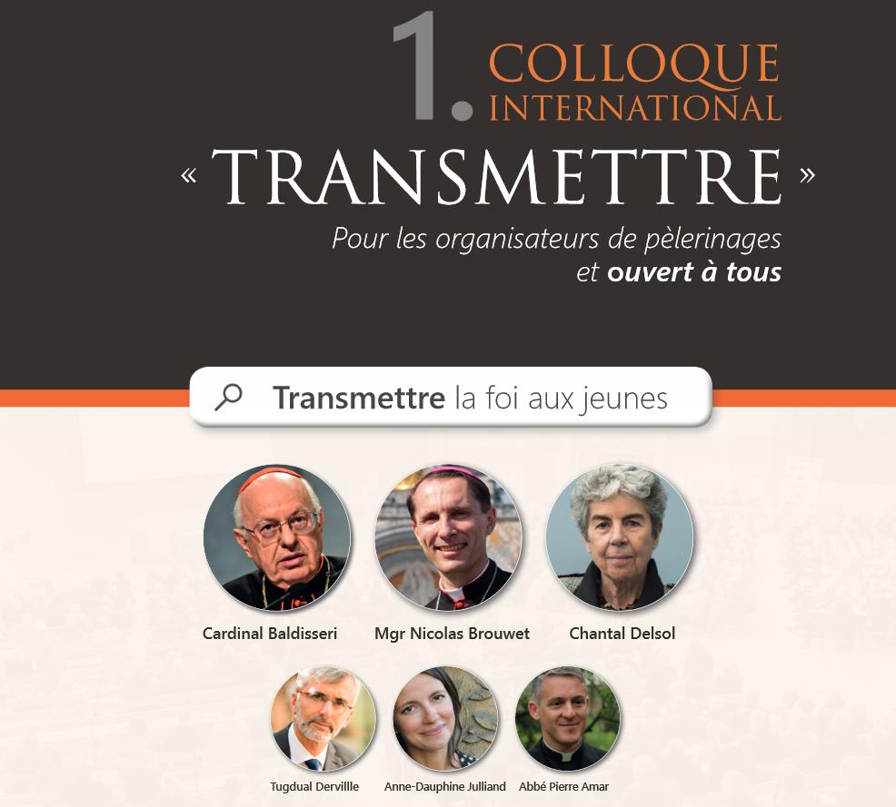 """Du 9 au 12 février 2018, colloque international """"Transmettre"""", fête de Notre-Dame de Lourdes (65) …"""