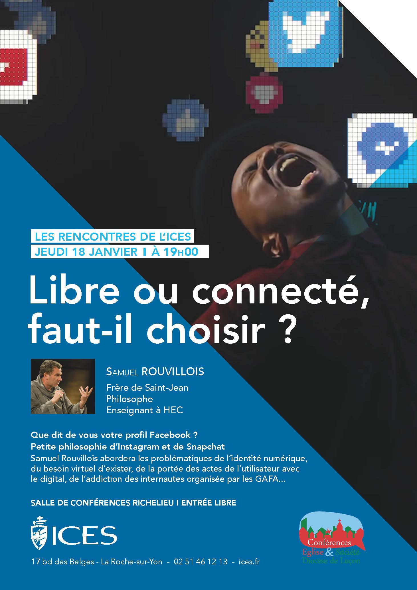 """Conférence: """"Libre ou connecté, faut-il choisir?"""" – Samuel ROUVILLOIS – 18 janvier 2018 – La Roche-sur-Yon (85)"""