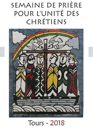 Journée de prière et d'échanges autour de l'unité des chrétiens à Tours (37) le 21 janvier 2018