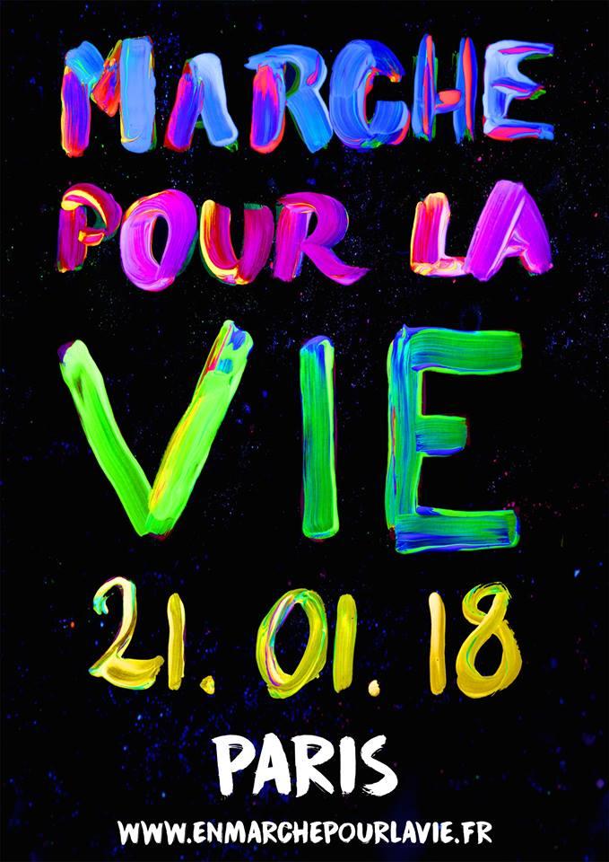 En marche pour la Vie le 21 janvier 2018 à Paris!