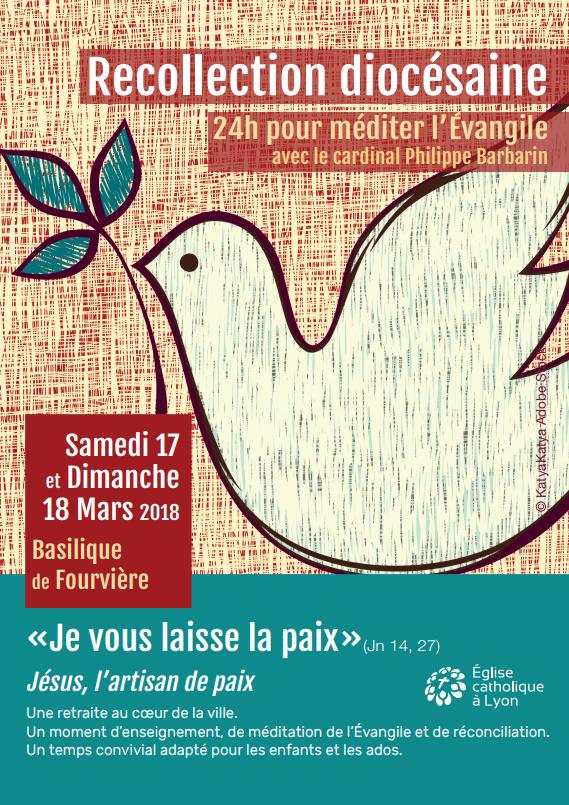 Récollection diocésaine à Lyon (69) les 17 et 18 mars 2018