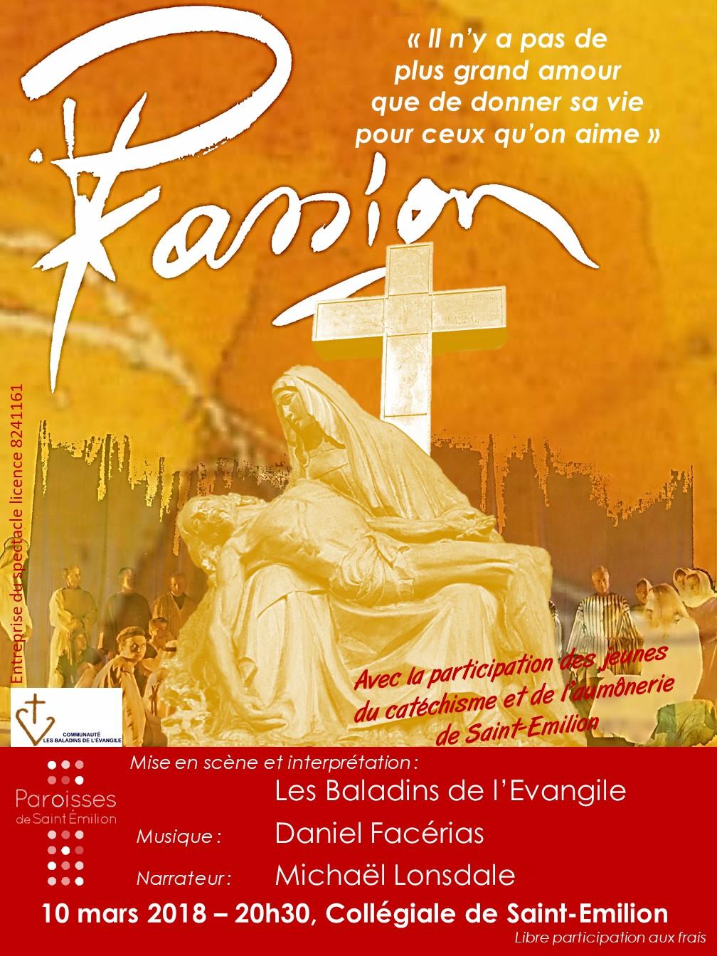 Spectacle d'évangélisation sur la Passion du Christ, à Saint-Emilion (33) le 10 mars 2018