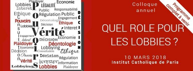 """Colloque: """"Vérité & Pouvoir, quel rôle pour les lobbies"""" le 10 mars 2018 à Paris"""