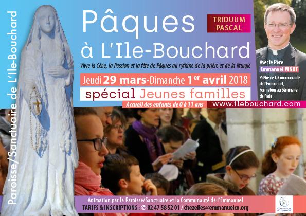 Triduum Pascal Spécial jeunes familles 2018 à l'Île-Bouchard (37) du 29 mars au 1er avril 2018