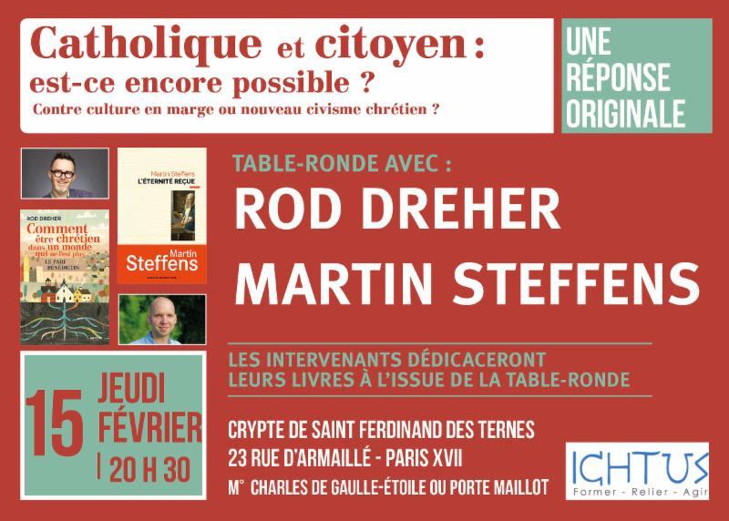 Table-ronde avec Rod Dreher et Martin Steffens le 15 février 2018 à Paris
