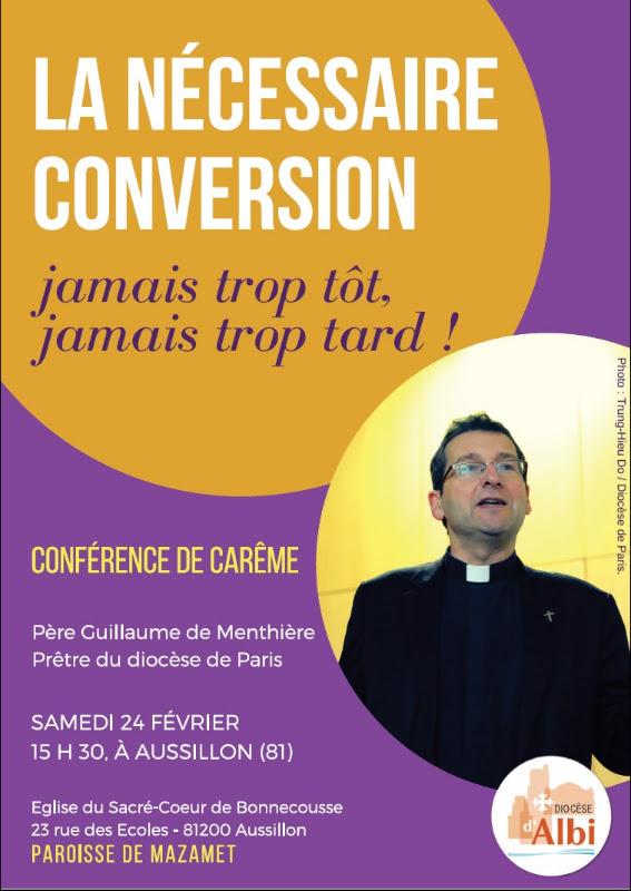 """""""La nécessaire conversion"""" – conférence de Carême à Aussillon (81) le 24 février 2018"""