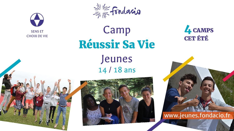 Fondacio: 4 Camps Réussir sa vie 14-18 ans: 9-15 juillet, 16-22 juillet, 23-29 juillet, 30 juillet-5 août suivant les régions de France – au Mourtis (31)