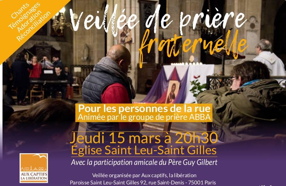 Veillée de prière fraternelle à Saint-Leu – Saint-Gilles à Paris le 15 mars 2018