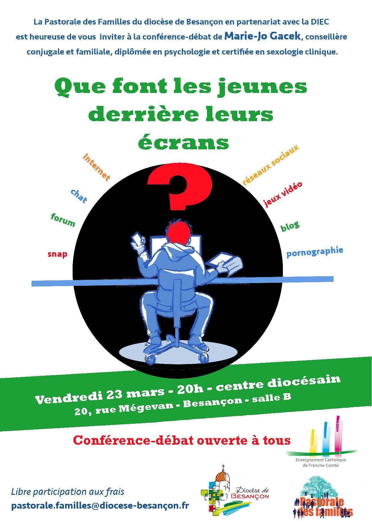 Soirée Conférence–débat «Que font les jeunes derrière les écrans» au centre diocésain de Besançon (25) le 23 mars 2018