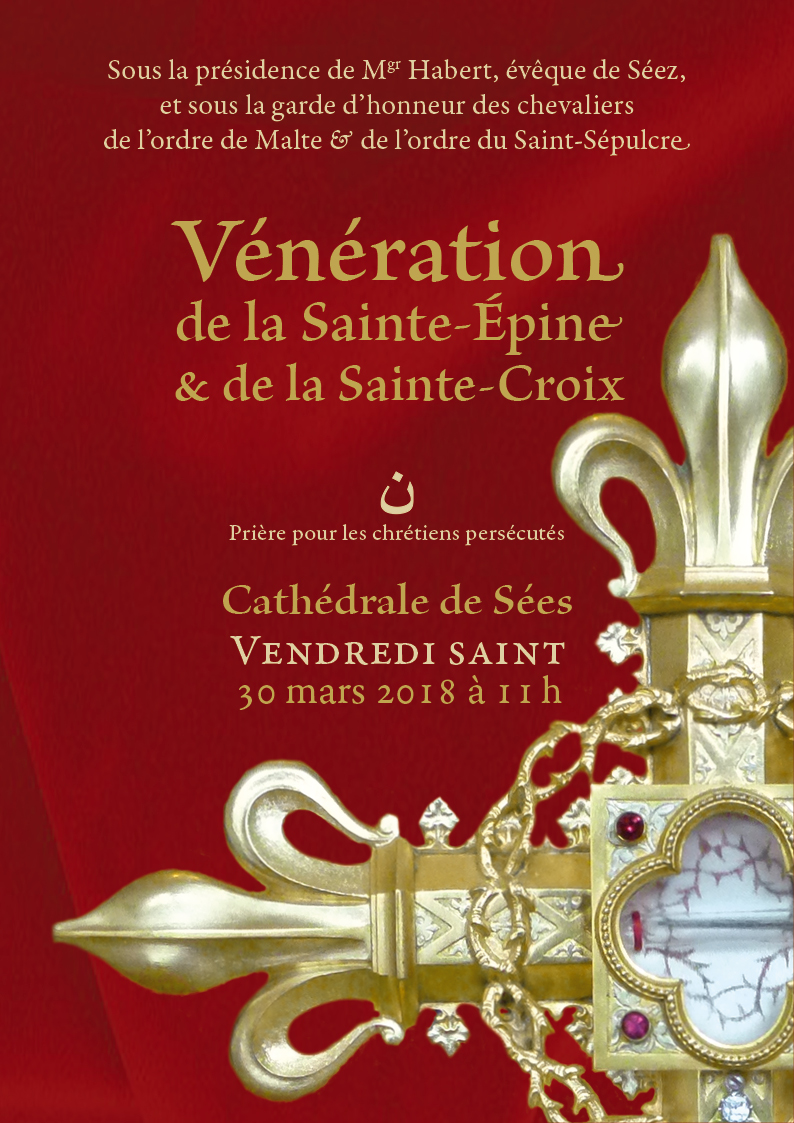 Vénération de la Sainte Epine et de la Sainte Croix à la Cathédrale de Sées (61) le 30 mars 2018