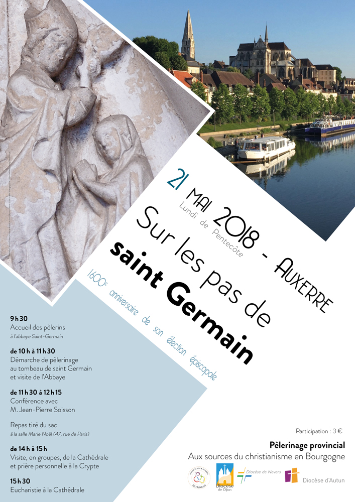 Sur les pas de saint Germain, pèlerinage provincial à Auxerre (89) le 21 mai 2018