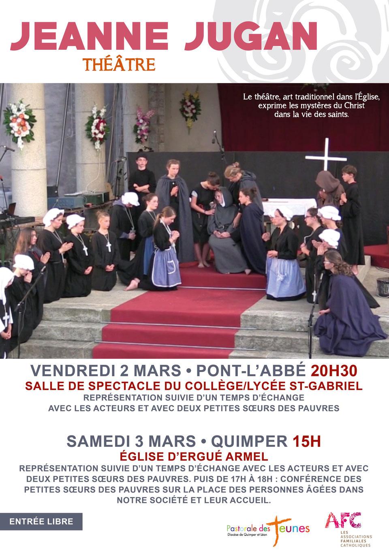 La vie de Sainte Jeanne Jugan dans une pièce de théâtre à Pont-l'Abbé et Quimper (29) les 2 et 3 mars 2018
