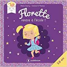 Florette Coquinette: une petite héroïne porteuse de trisomie 21 qui change votre regard sur la différence