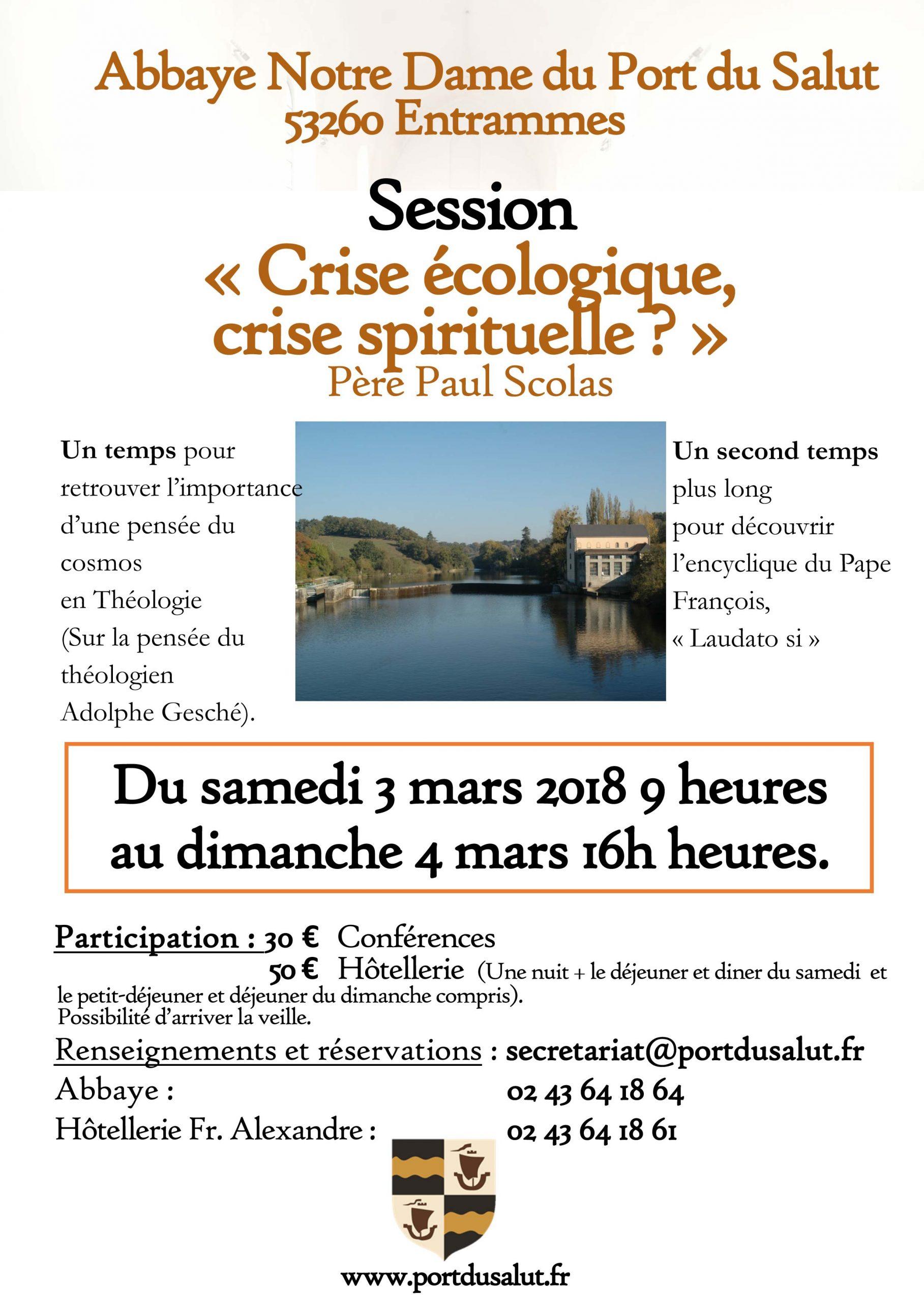 «Crise écologique, crise spirituelle?» – Retraite à l'Abbaye Notre-Dame du Port du Salut du 3 au 4 mars 2018