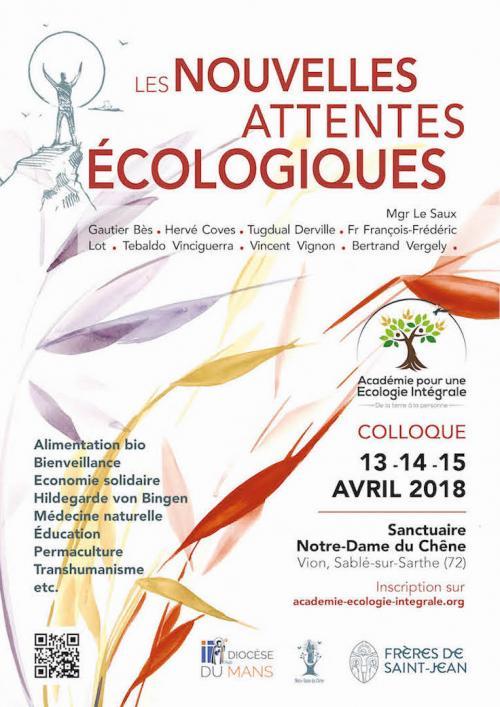 Les Nouvelles Attentes Ecologiques – Colloque à Notre-Dame du Chêne (72): 13-14 et 15 Avril 2018