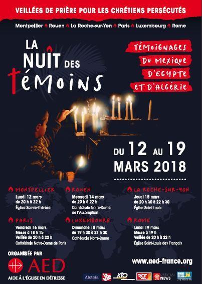 10ème édition de la Nuit des Témoins: ils donnent leur vie pour le Christ, venez prier pour eux, du 12 au 19 mars 2018 en France