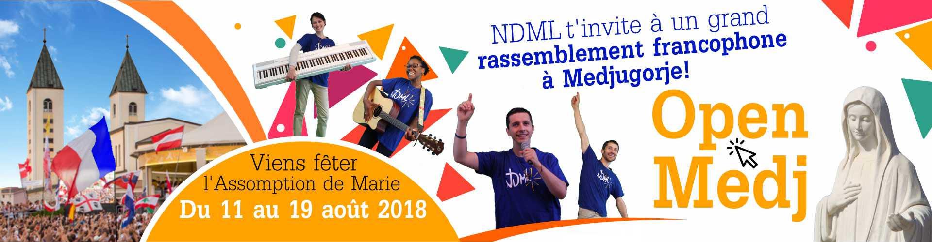 Open Medj du 11 au 19 août 2018 à Medjugorje organisé par Notre-Dame Mère de la Lumière