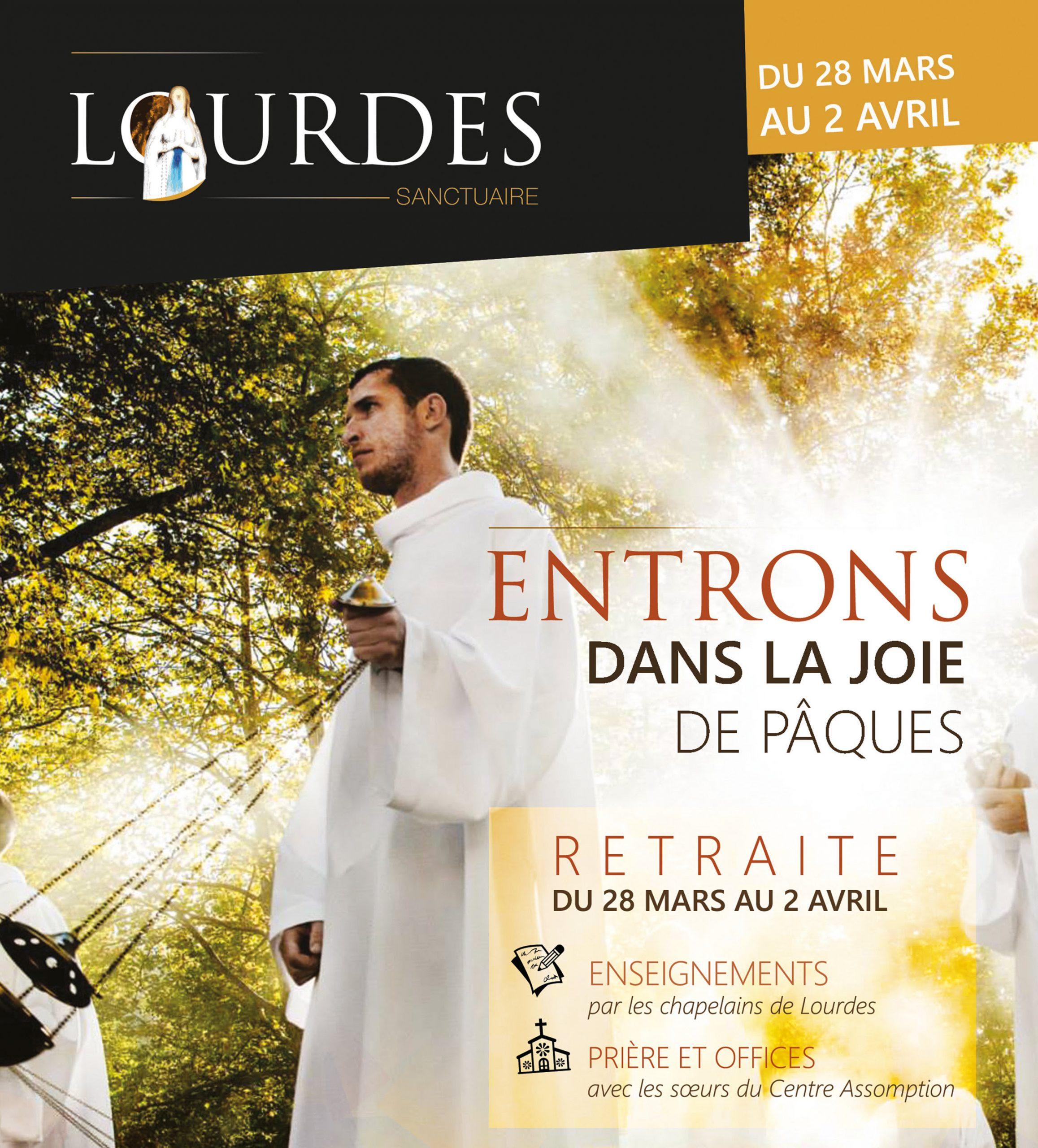 """Retraite """"Entrons dans la joie de Pâques"""" – du 28 mars au 2 avril à Lourdes (65)"""