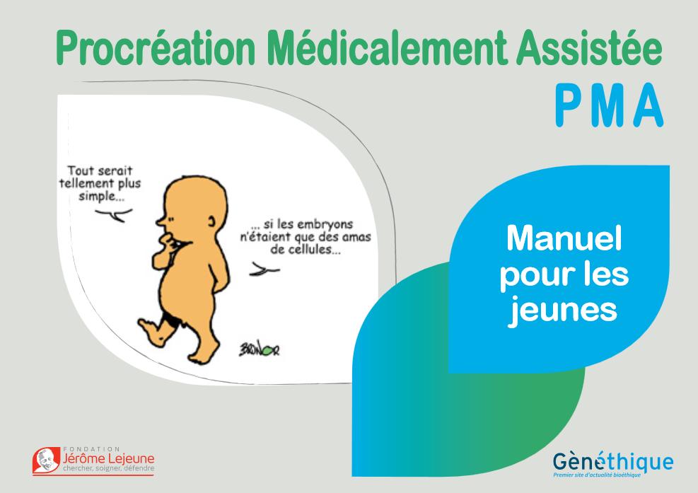 Nouveau manuel de bioéthique sur la PMA pour les jeunes – Fondation Jérôme Lejeune