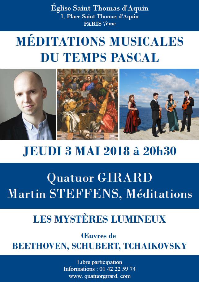 Méditations musicales du temps pascal – Les mystères lumineux – avec Martin Steffens et le Quatuor Girard le 3 mai 2018 à Paris