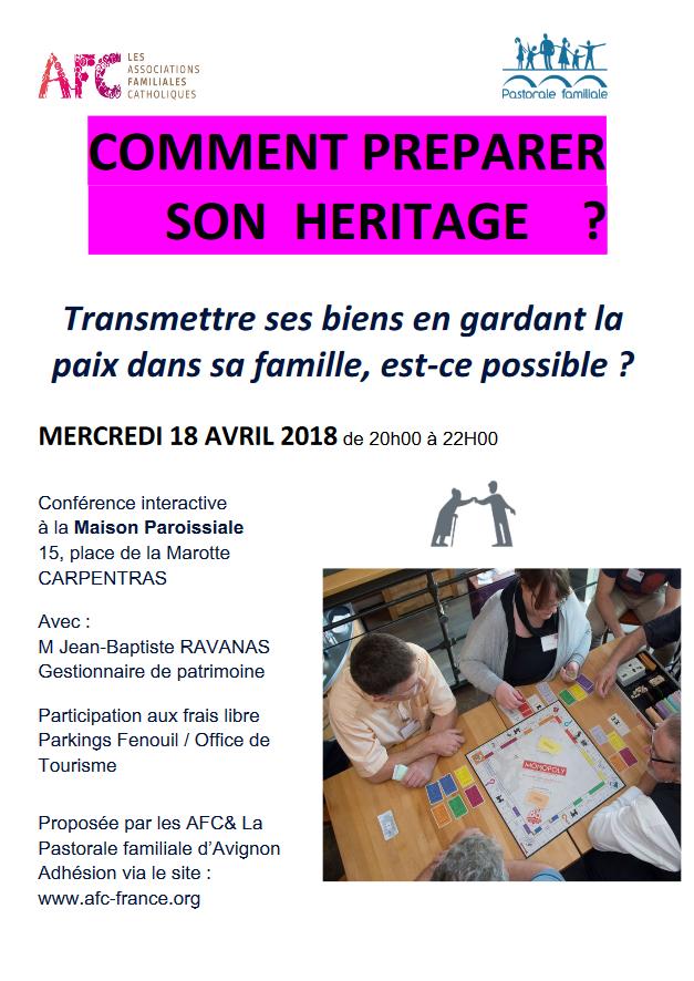 Comment préparer son héritage? Conférence à Carpentras (84) le 18 avril 2018