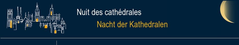 Nuit des cathédrales 2018 le 12 mai à Metz (57)