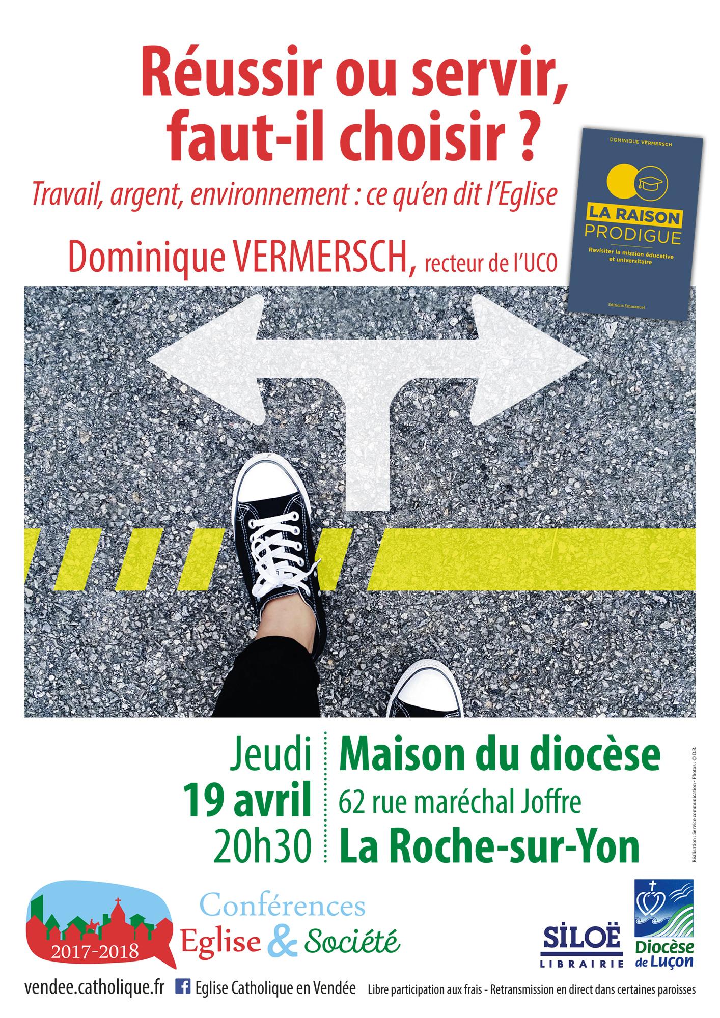 Conférence: Réussir ou servir, faut-il choisir? – le 19 avril 2018 à La Roche-sur-Yon (85)