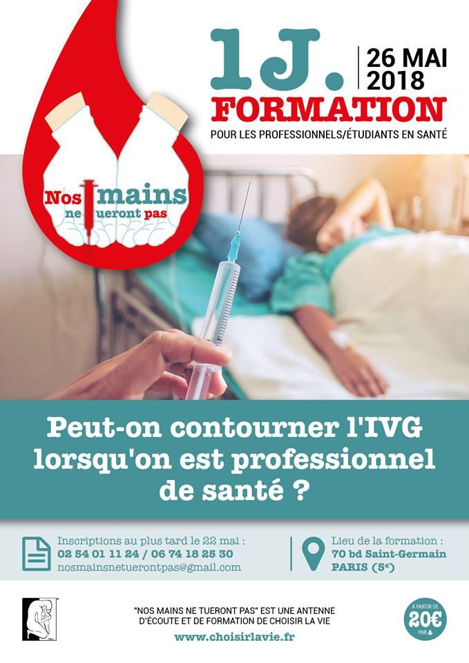 """Formation: """"Peut-on contourner l'IVG lorsqu'on est professionnel de Santé?"""" le 26 mai 2018 à Paris – Choisir la Vie"""